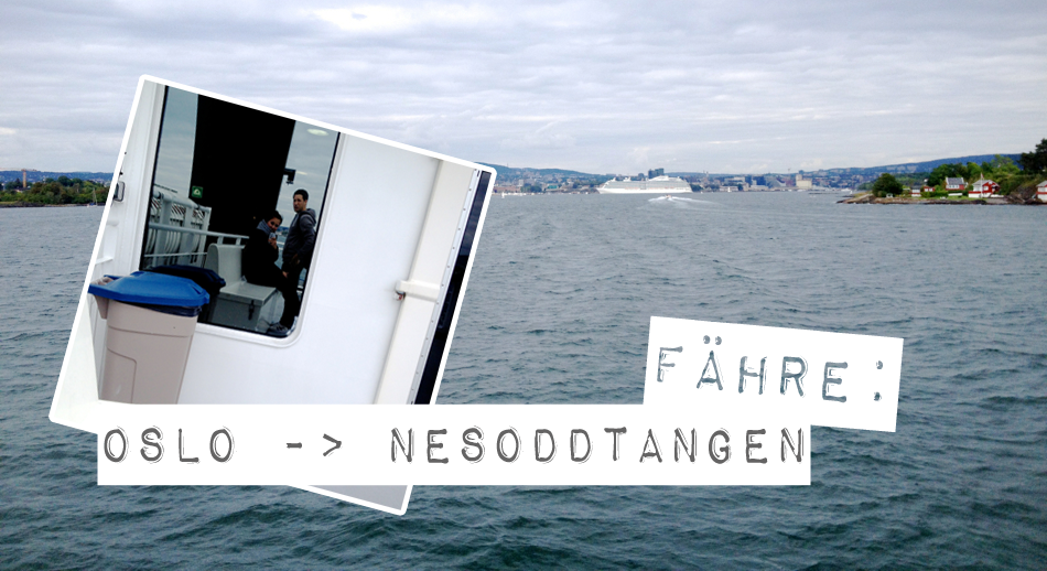 Oslo Sightseeing Travelblogger Fjord Fähre Nesoddtangen